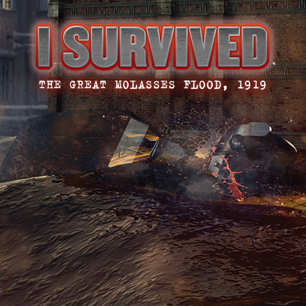 I Survived The Great Molasses Flood