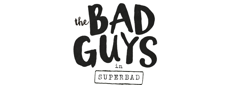 The Bad Guys Super Bad