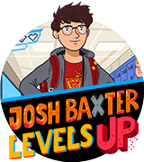 Josh Baxter Levels Up