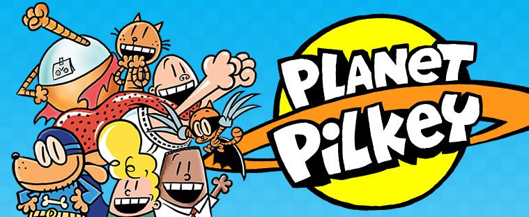Planet Pilkey Dog Man Captain Underpants Books Game Dav Pilkey Scholastic Kids
